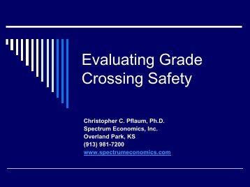Evaluating RR Grade Crossing Safety - Spectrum Economics