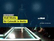 In Berlin findet Mode statt - Wall AG