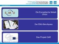 Die Europäische Metall- Union Das Projekt Q4E - chstiftung.ch Go