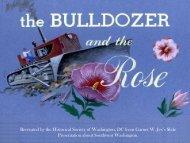 Bulldozer and the Rose - The Historical Society of Washington, DC