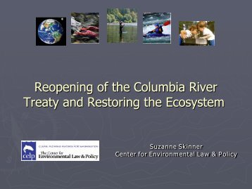 Reopening of the Columbia River Treaty and Restoring the Ecosystem