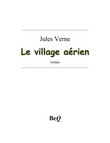 1901 – Le village aérien - Zvi Har'El's Jules Verne Collection