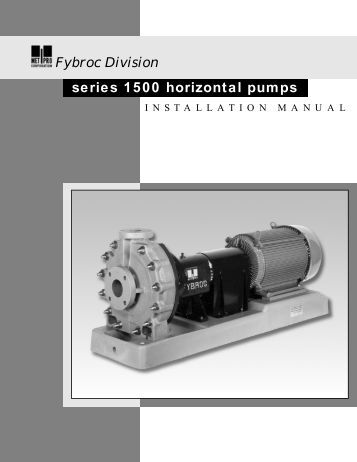 Fybroc Division series 1500 horizontal pumps - MHz Electronics, Inc