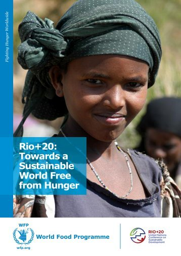 Rio+20: Towards a Sustainable World Free from Hunger