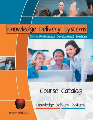 KDS courses can be used for - Knowledge Delivery Systems