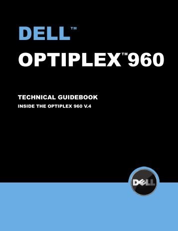 OptiPlex 960 Technical Guidebook Version 3 - Dell