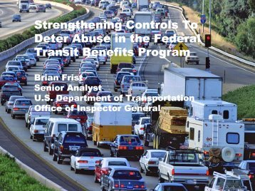 Strengthening Controls To Deter Abuse in the Federal Transit ...