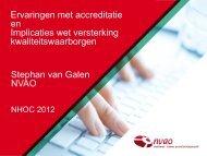 Ervaringen met accreditatie en Implicaties wet versterking ... - NVAO