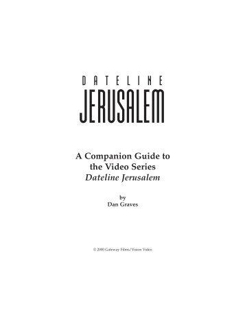 Dateline Jerusalem Study Guide - Vision Video