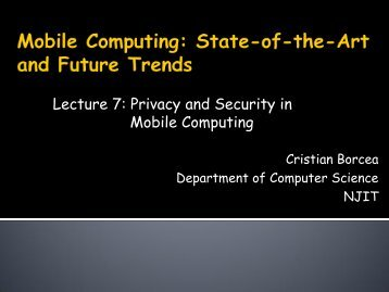 Lecture 7: Privacy and Security in Mobile Computing