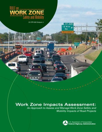 Work Zone Impacts Assessment: - FHWA Operations - U.S. ...