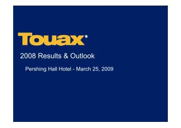 Financial analyst meeting at March 25th, 2008 on the ... - touax group