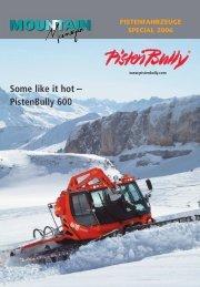 Some like it hot – PistenBully 600