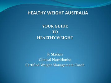 YOUR GUIDE TO HEALTHY WEIGHT - Healthy Living Consultants
