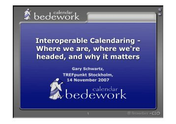 Interoperable Calendaring - Where we are, where we're headed ...