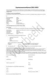Voorbeeld examenovereenkomst 2012-2013 - Wellantcollege