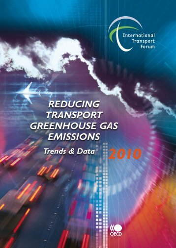 Reducing Transport Greenhouse Gas Emissions: Trends and Data ...