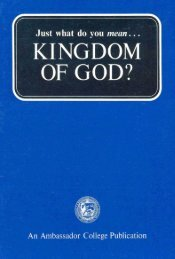 Just What Do You Mean Kingdom of God? - Church of God Faithful ...