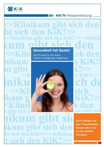 Kik-Tv Pressemitteilung Gesundheit hat Quote!