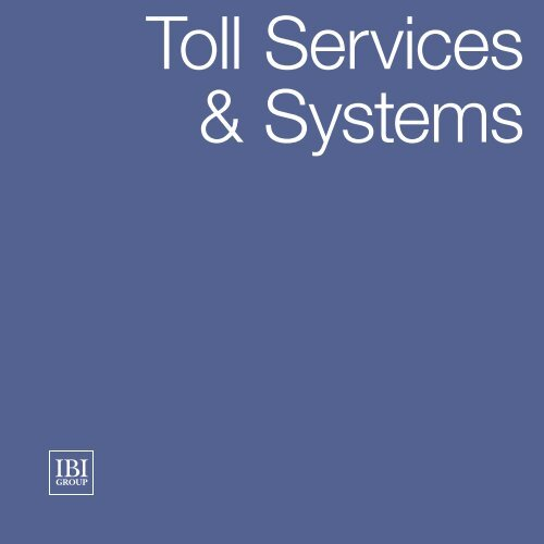 Toll Services & Systems - IBI Group