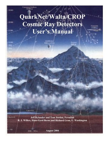 QuarkNet/Walta/CROP Cosmic Ray Detectors User's Manual