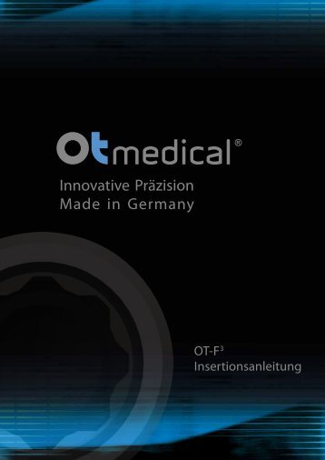 Innovative Präzision Made in Germany - OT medical GmbH