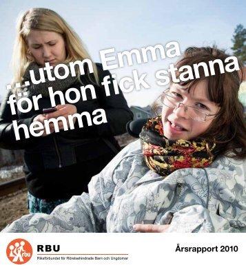 …utom Emma för hon fick stanna hemma - RBU