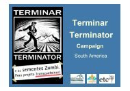 Terminar Terminator Campaign in South America - Planet Diversity