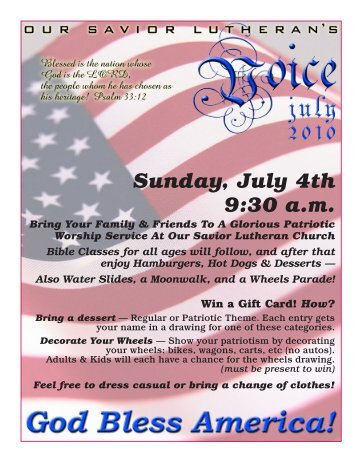 Sunday, July 4th 9:30 a.m. - Our Savior Lutheran Church