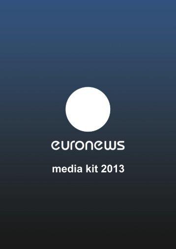 Media Kit 2013 - Euronews