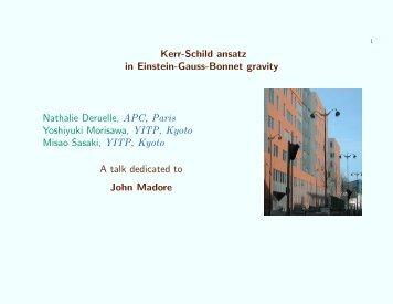 Kerr-Schild ansatz in Einstein-Gauss-Bonnet gravity Nathalie ...