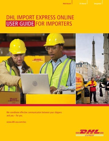 DHL IMPORT EXPRESS ONLINE USER GUIDE FOR IMPORTERS