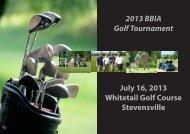 2013 BBIA Golf Tournament July 16, 2013 Whitetail Golf Course ...