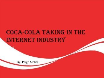 Coca-Cola Taking in the Internet industry - My Home Page