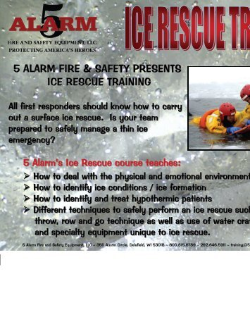 5 alarm fire & safety presents ice rescue training - 5 Alarm Fire and ...
