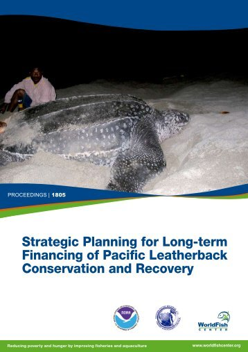 Strategic Planning for Long-term Financing of Pacific Leatherback ...