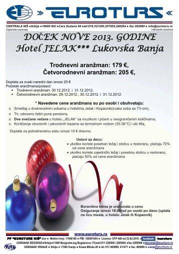 DOČEK NOVE 2013. GODINE Hotel JELAK*** Lukovska ... - Euroturs