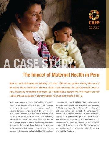 A CASE STUDY: The Impact of Maternal Health in Peru - Care