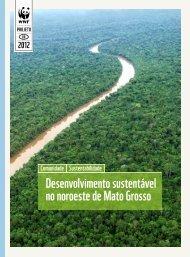 Desenvolvimento sustentável no noroeste de Mato Grosso