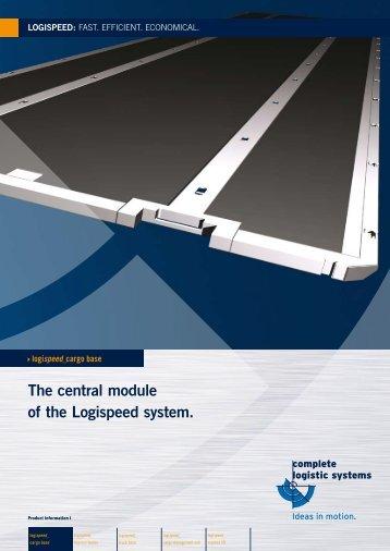 The central module of the Logispeed system. - Verladesysteme von ...