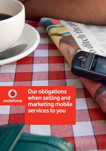 Our obligations when selling and marketing mobile ... - Vodafone