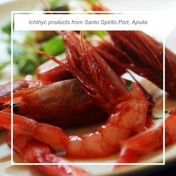 Ichthyc products from Santo Spirito Port, Apulia