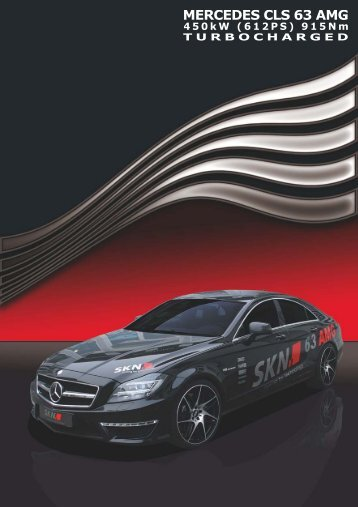 CLS (C218) - 63 AMG - SKN Tuning