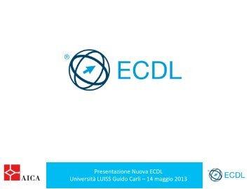 Presentazione Nuova ECDL Università LUISS Guido Carli ... - Aica