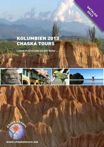 KOLUMBIEN 2013 CHASKA TOURS