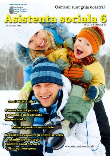 Revista DGASPC Sector 6, Numarul 28 - Ianuarie 2011 - Direcţia ...