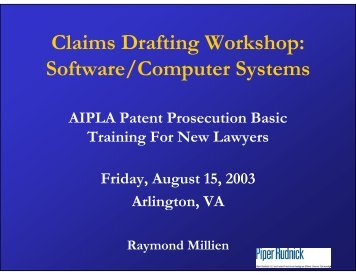 Cl i D fi W k h Claims Drafting Workshop: Software/Computer Systems