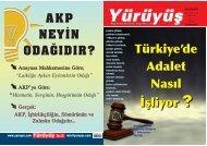 AKP NEY‹N ODA⁄IDIR? İşliyor ? Türkiye'de Adalet Nasıl İşliyor ?