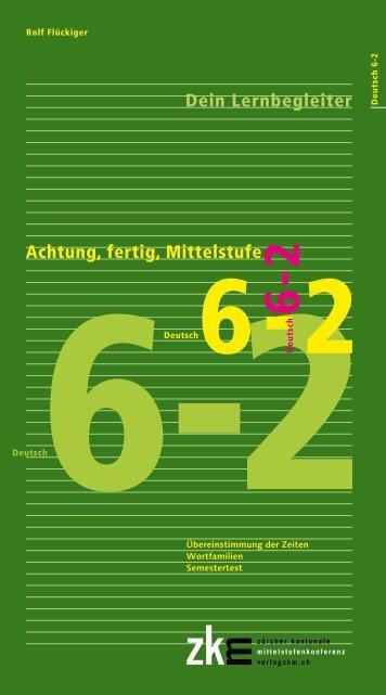 Achtung, fertig, Mittelstufe Deutsch 6-2