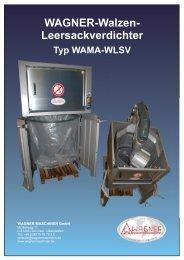 WAGNER-Walzen- Leersackverdichter Typ WAMA-WLSV